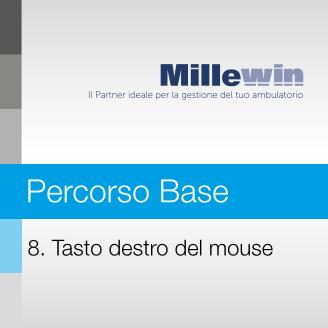 Millewin – Corso BASE – 8. Tasto destro del mouse