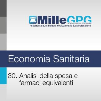 30) Analisi della spesa e farmaci equivalenti
