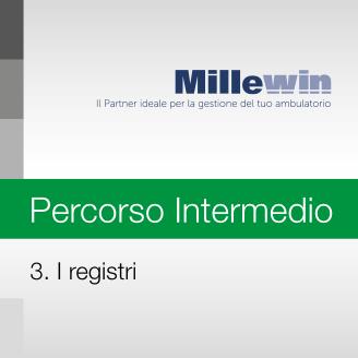 Millewin – Corso INTERMEDIO – 3. I Registri