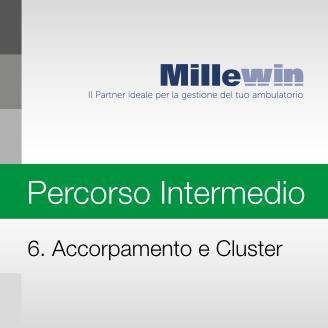 Millewin – Corso INTERMEDIO – 6. Accorpamento e Cluster