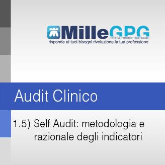 MilleGPG – Self Audit: Metodologia e Razionale degli Indicatori