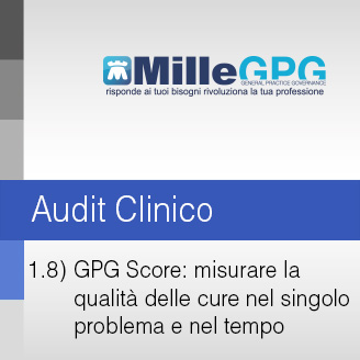 GPG Score: misurare la qualità delle cure nel singolo problema e nel tempo
