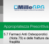 5.6) Farmaci Anti Osteoporotici (Nota 79). Uso appropriato in prevenzione secondaria