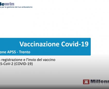 Guida alla registrazione ed invio delle vaccinazioni Anti SARS-CoV-2 (Covid-19)