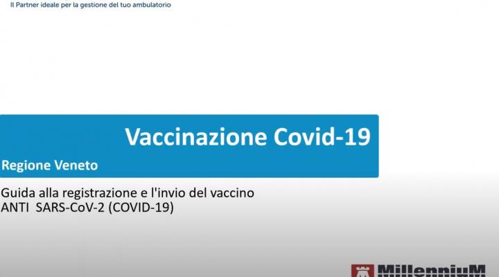 Veneto – Registrazione ed invio delle vaccinazioni Anti SARS-CoV-2 (Covid-19)