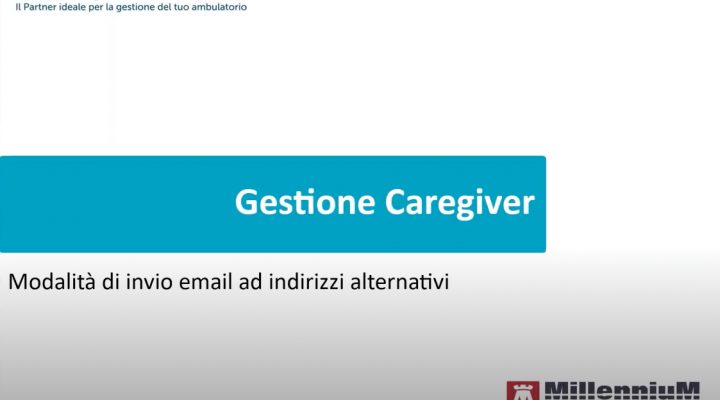 Gestione Caregiver – Modalità di invio mail ad indirizzi alternativi